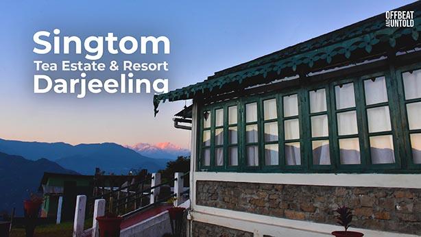 Singtom Tea Estate and Resort Darjeeling - Cover