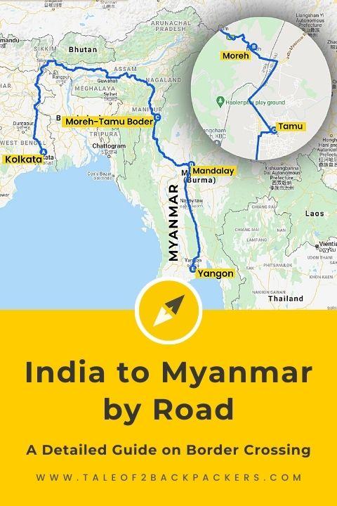 India to Myanmar Border Crossing Guide