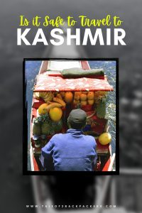 Is it safe to travel to Kashmir - Tips for safe travel to Kashmir