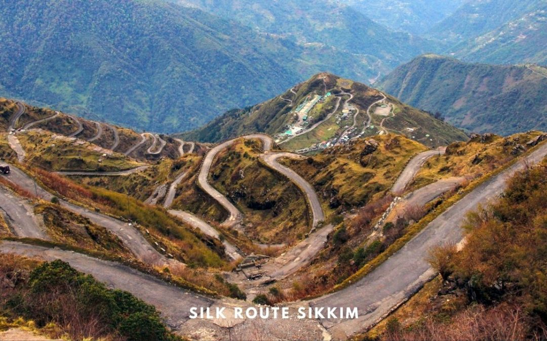 SIKKIM SILK ROUTE Tour in East Sikkim – A Complete Travel Guide